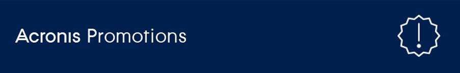 Актуальные Promo предложения от Acronis действуют от 15.04 до 30.06